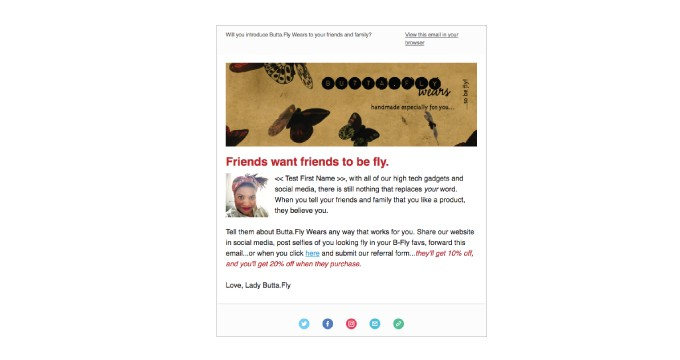Butta.Fly Wears | Referral Email
